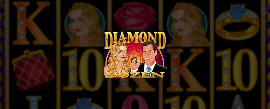 Play matchmaker with smooth moves, sweet talk and sparkling rocks. Uncover dazzling diamonds when you play Our Casino's online Slot, Diamond Dozen, and experience all the glitz and glamour of a Vegas casino. Try your luck at finding the rare blue diamonds to win free spins and prize doublers. Even better, land on the sparkling white diamonds and win the Diamond Delight, a cumulative bonus multiplier. This online Slot could be your ticket to fortune so don't waste another minute, spin the reels for your chance to score your share of bling.