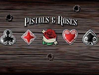 Pistols & Roses